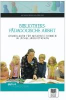 Reckling-Freitag: Bibliothekspädagogische Arbeit